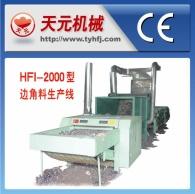 Linha de produção de sucata HFI-2000
